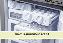 sửa tủ lạnh không rơi đá