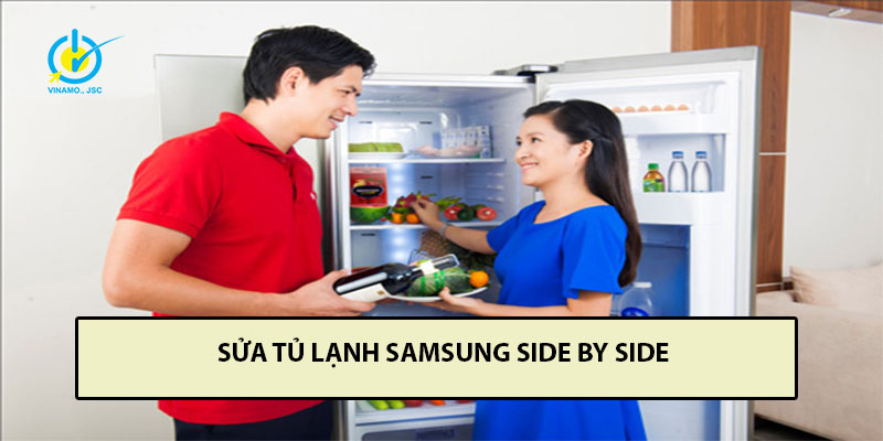 sửa tủ lạnh samsung side by side